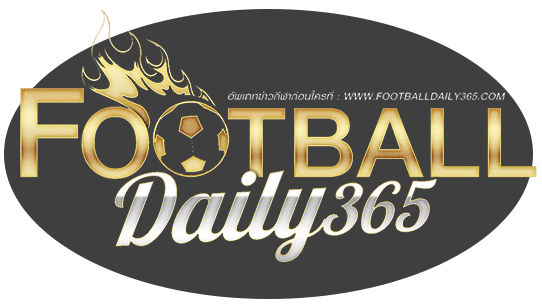 FootballDaily365 ข่าวกีฬาวันนี้